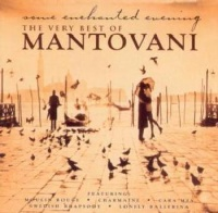 Mantovani - Some Enchanted Evening - Very Best Of Mantovani & His Orchestra Photo