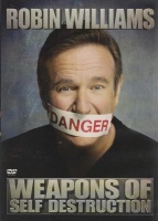Robin Williams - Weapons of Self Destruction Photo