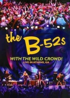 The B-52's - The B-52's: With the Wild Crowd! Live in Athens GA Photo