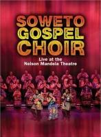 Soweto Gospel Choir - Live At the Nelson Mandela Theatre Photo