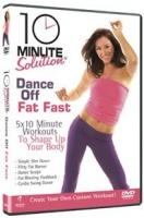 10 Minute Solution: Dance Off Fat Fast Photo