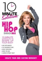 10 Minute Solution: Hip Hop Dance Mix Photo