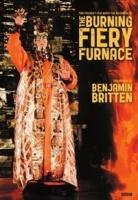 Benjamin Britten - Burning Fiery Furnace Photo