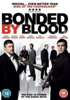 Bonded By Blood Photo