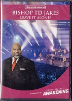 Planetshakers Bishop Td Jakes - Leave It Alone! Photo