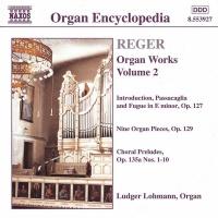 M. Reger - Organ Works-Vol. 2 Photo