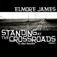 Elmore James - Standing At the Crossroads Photo