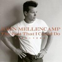 John Mellencamp - Best That I Could Do: 1976-1988 Photo