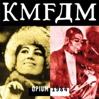 Kmfdm - Opium Photo