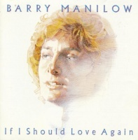 Sbme Special Mkts Barry Manilow - If I Should Love Again Photo