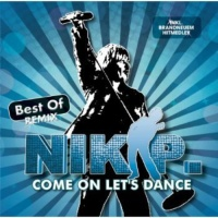 Ariola Germany Nik P. - Come On Let's Dance: Best of Remix Photo