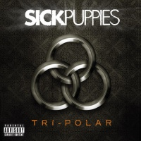 Virgin Records Us Sick Puppies - Tri-Polar: Deluxe Photo