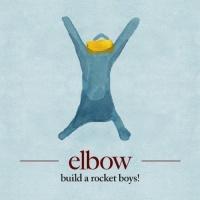 Elbow - Build a Rocket Boys! Photo