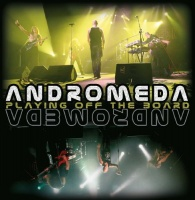 Andromeda - Playing Off the Board Photo