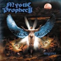 Mystic Prophecy - Vengeance Photo