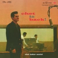Chet Baker Sextet - Chet Is Back! Photo
