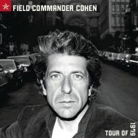 Leonard Cohen - Field Commander Cohen: Tour of 1979 Photo
