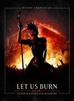 Within Temptation - Let Us Burn Photo