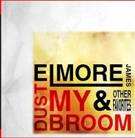 Elmore James - Dust My Broom & Other Favorites Photo