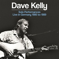 Imports Dave Kelly - Solo Performances: Live In Germany 1986-1989 Photo