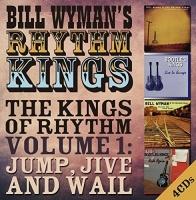 Bill Wyman / Rhythm Kings - Kings of Rhythm Vol 1: Jump Jive & Wail Photo