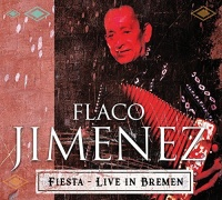 Made In Germany Musi Flaco Jimenez - Live At Breminale 2001 Photo