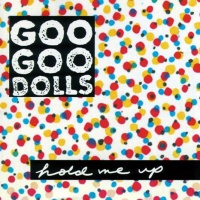 Warner Bros Records Goo Goo Dolls - Hold Me up Photo