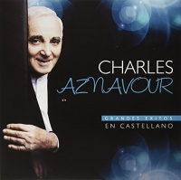 Charles Aznavour - Grandes Exitos En Castellano Photo