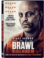 Brawl In Cell Block 99 Photo