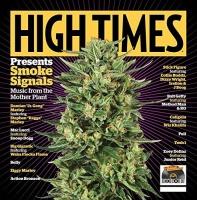 High Times Presents: Smoke Signals / Various Photo