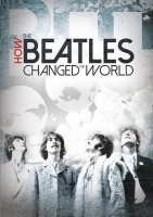 How the Beatles Changed the World Photo
