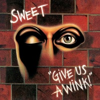 Sweet - Give Us a Wink Photo