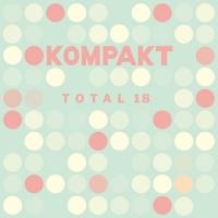Kompakt Germany Kompakt Total 18 / Various Photo