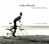 Made In Germany Musi Luka Bloom - Sometimes I Fly Photo