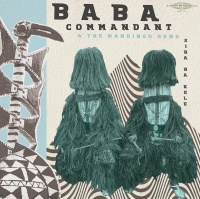 Baba Commandant & Mandingo Band - Siri Ba Kele Photo