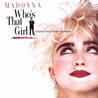 Who's That Girl - Original Soundtrack Photo