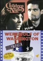 Children of the Night / Werewolf of Washington Photo