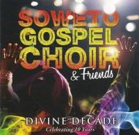 Soweto Gospel Choir - Divine Decade Photo