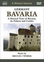 Musical Journey: Bavaria a Musical Tour of Bavaria Photo