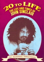John Sinclair - 20 to Life: Life & Times of John Sinclair Photo