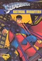 Superman: Natural Disasters Photo