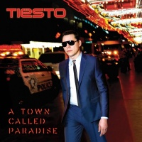 Tiesto - A Town Called Paradise Photo