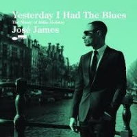 Jose James - Yesterday I Had the Blues: the Music of Billie Holiday Photo