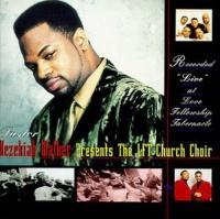 Hezekiah Walker / Lft Church Choir - Recorded Live At Love Fellowship Tabernacle Photo