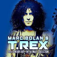 Marc Bolan / T-Rex - 20th Century Boy: Ultimate Coll Photo