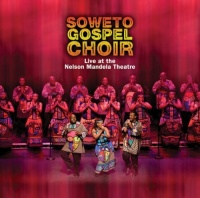 Soweto Gospel Choir - Live At The Nelson Mandela Theatre Photo