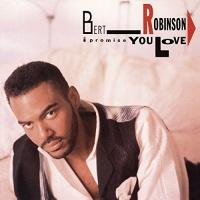 Burt Robinson - I Promise You Love Photo