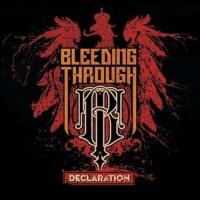 Bleeding Through - Declaration Photo