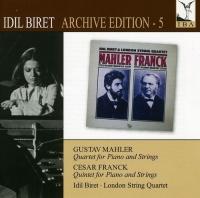 Mahler / Franck / Biret / London String Quartet - Idil Biret Edition 5: Quartet For Piano & Strings Photo