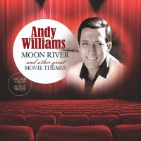 Andy Williams - Moon River & Other Great Movie Themes Photo